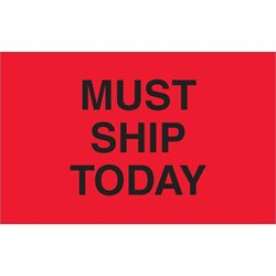 "1 1/4 x 2"" - ""Must Ship Today"" (Fluorescent Red) Labels"