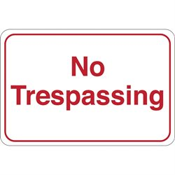 """No Trespassing"" 6 x 9"" Facility Sign"